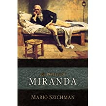Los Papeles de Miranda (Spanish Edition) Sep 7, 2011