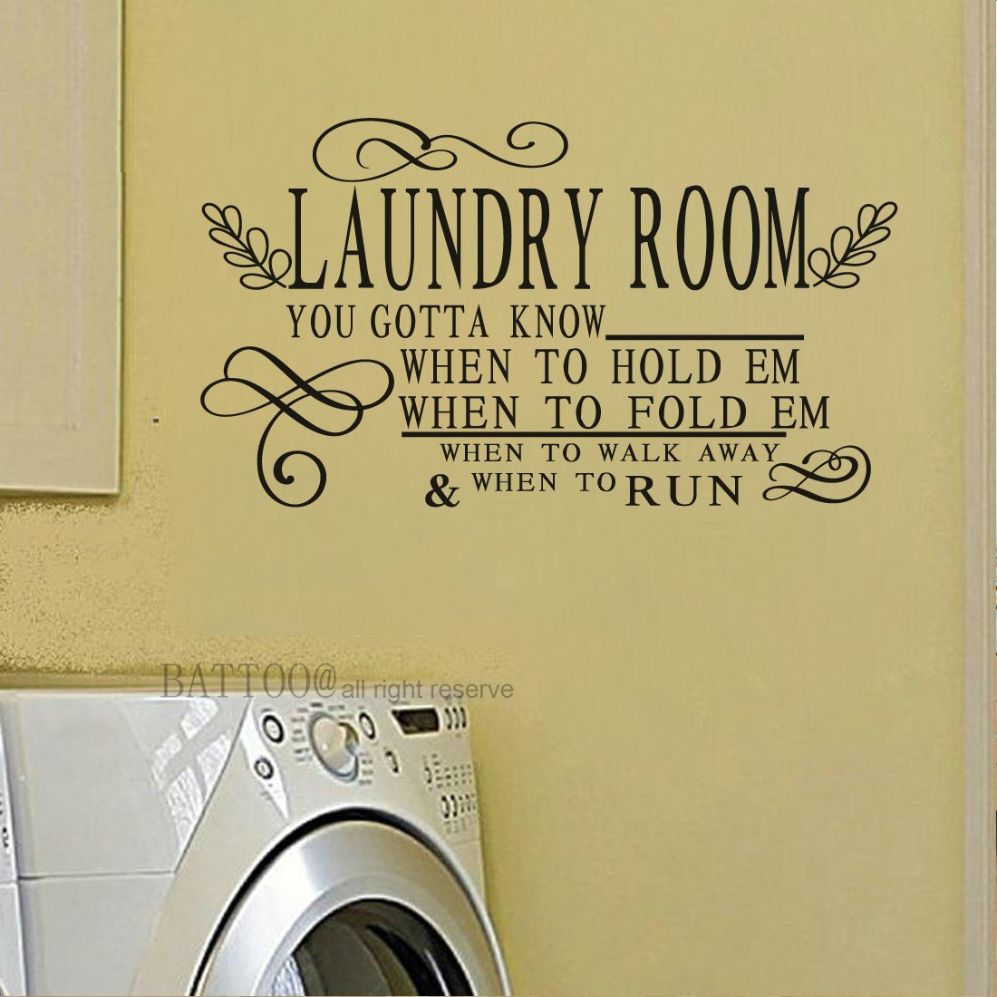 Amazon.com: BATTOO Laundry Room Decal, You gotta know when to hold ...