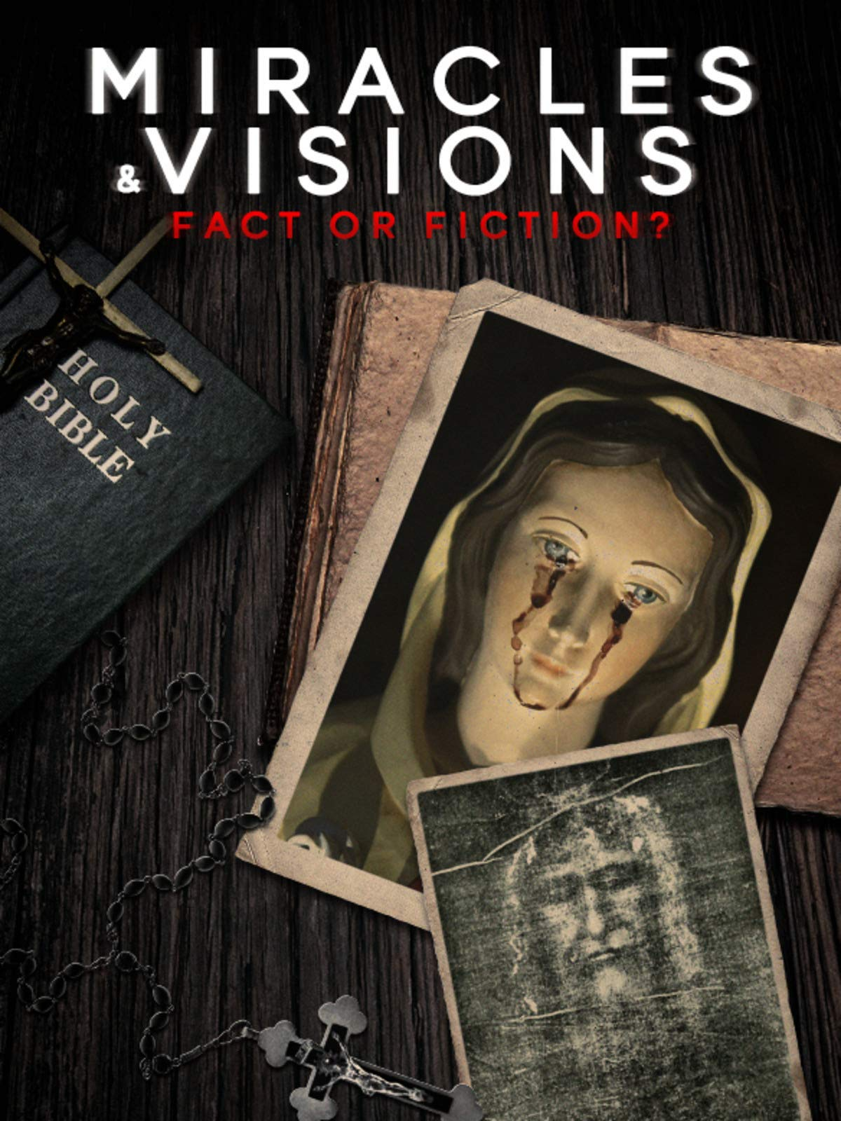 Miracles and Visions: Fact or Fiction? on Amazon Prime Video UK