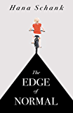 The Edge of Normal (Kindle Single)