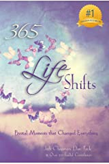 365 Life Shifts: Pivotal Moments That Changed Everything (365 Book Series 3)