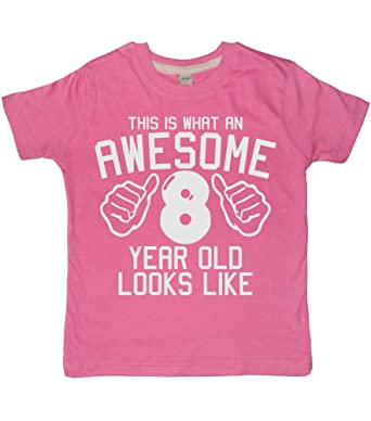 Edward Sinclair This What AN Awesome 8 Year Old Looks Like Bubblegum Pink Girls 8th Birthday