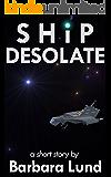 Ship Desolate