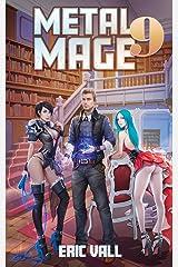 Metal Mage 9 Kindle Edition