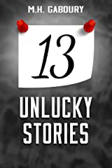 13 Unlucky Stories Kindle Edition