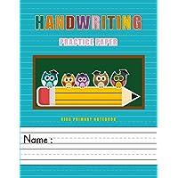 Handwriting Practice Paper: Kids Primary Notebook Writing Skill Workbook for Kindergarten