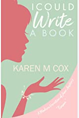 "I Could Write a Book: A Modern Variation of Jane Austen's ""Emma"" Kindle Edition"
