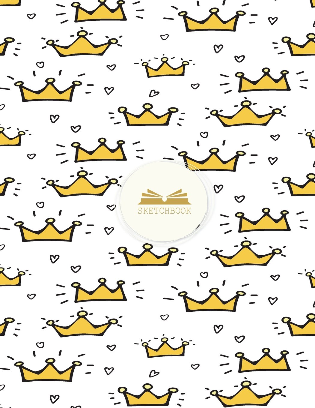 Read Online Sketch book: My crown cover (8.5 x 11)  inches 110 pages, Blank Unlined Paper for Sketching, Drawing , Whiting , Journaling & Doodling (My crown ... (8.5 x 11) inches, 110 pages) (Volume 38) pdf