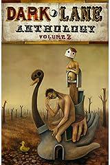 Dark Lane Anthology: Volume Two (Dark Lane Anthologies Book 2) Kindle Edition