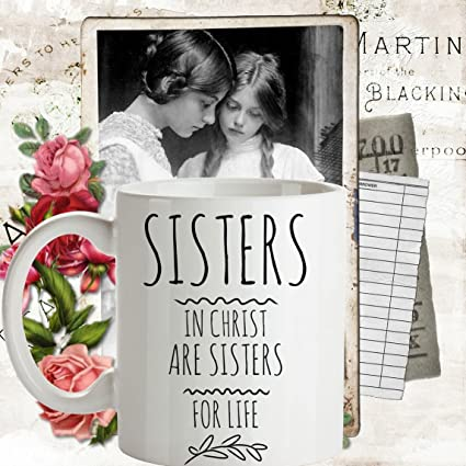 Amazon BEST SELLER Sisters In Christ Are For Life