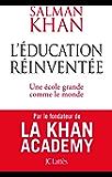 L'éducation réinventée (Essais et documents)