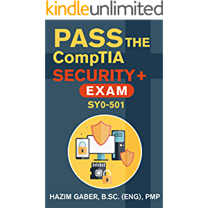 PASS the CompTIA Security+ Exam SY0-501