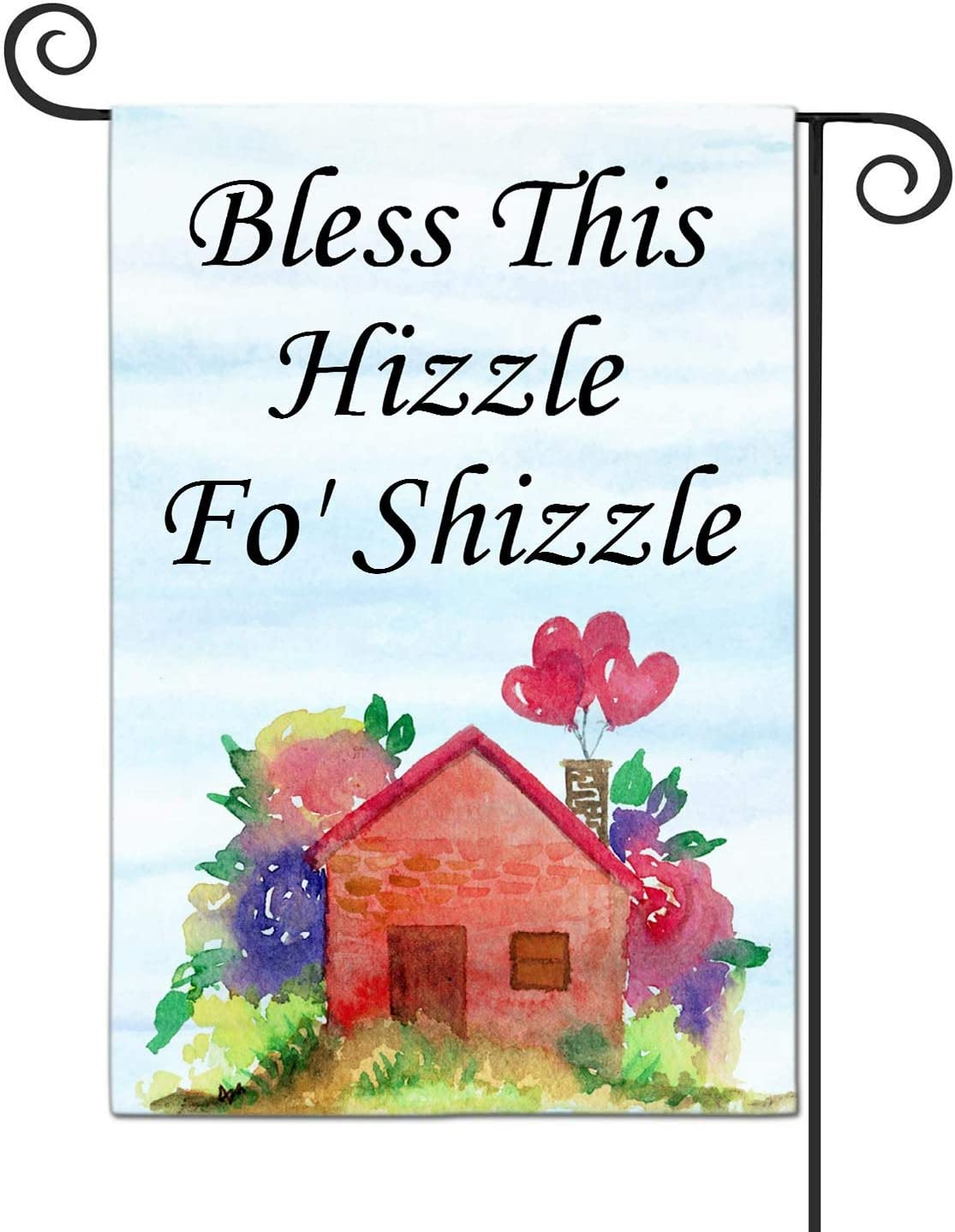 LHMUYU Bless This Hizzle for Shizzle Home Decoration Garden Yard Flags Sign for Indoor and Outdoor Polyester Flag Double Sided 12 x 18 Inch