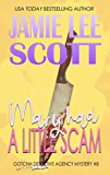 Mary Had A Little Scam: Gotcha Detective Agency Mystery Book 8 (A Gotcha Detective Agency Mystery)