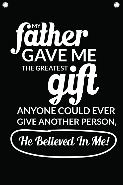 Amazoncom Wall Quotes About Dad Fathers Day Quote 12 X 18