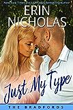 Just My Type: The Bradfords book three