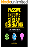 Passive Income Stream Generator: 10 Ways to Financial Freedom