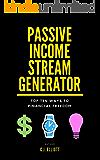 Passive Income Stream Generator: 10 Ways to Financial Freedom