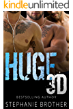 HUGE 3D: A MFMM MENAGE STEPBROTHER ROMANCE (HUGE SERIES Book 5)