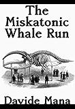 The Miskatonic Whale Run (English Edition)