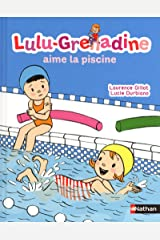 Lulu Grenadine (French Edition) Paperback