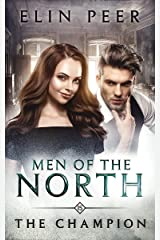 The Champion (Men of the North Book 15) Kindle Edition