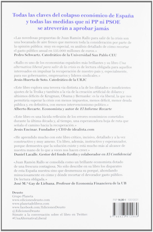 Una alternativa liberal para salir de la crisis: Más mercado y menos Estado Sin colección: Amazon.es: Rallo, Juan Ramón: Libros