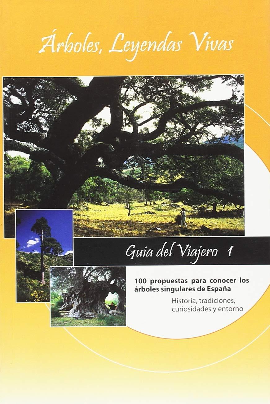 Árboles, leyendas vivas : guía del viajero: Amazon.es: Domínguez Lerena, Susana: Libros