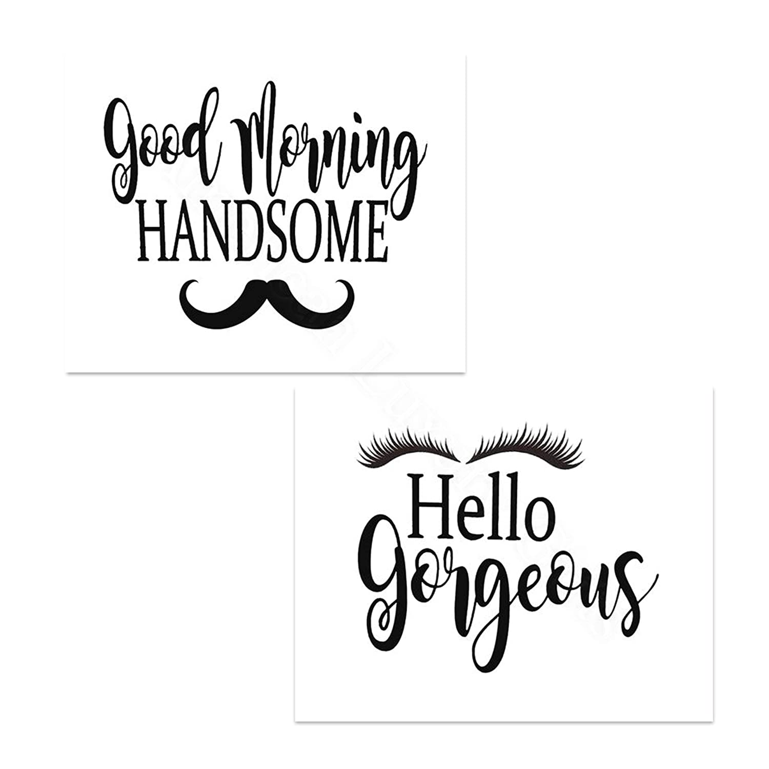 """Hello Gorgeous-""""Lash & Stash""""- Good Morning Handsome- Inspirational Wall Art- 8 x 10 Print Wall Art Ready to Frame. Motivational Wall Art Ideal for Home Décor-Office Décor. Perfect Way to Greet! V2."""