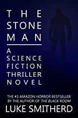 The Stone Man - A Science Fiction Thriller Kindle Edition