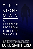 The Stone Man - A Science Fiction Thriller (English Edition)