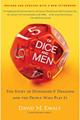 Of Dice and Men: The Story of Dungeons & Dragons and The People Who Kindle Edition