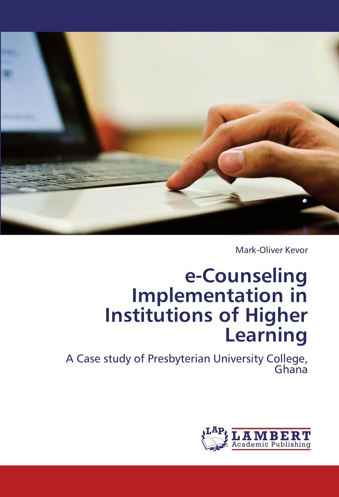 e-Counseling Implementation in Institutions of Higher Learning: A Case study of Presbyterian University College, Ghana PDF
