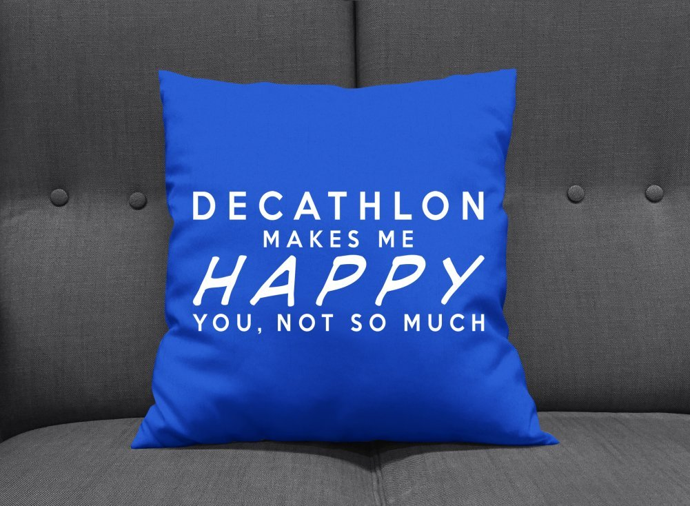 DECATHLON makes me happy you, no tanto - Cojín 41 x 41 cm ...