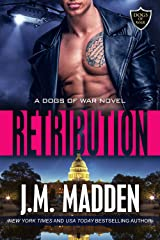 Retribution (The Dogs of War Book 3) Kindle Edition