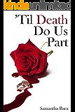 'Til Death Do Us Part: (Haven Brook Book 1)