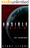 Ansible 15715 (Season 1, Episode 1) (The Ansible Stories)