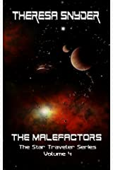 The Malefactors (The Star Traveler Series Book 4) Kindle Edition