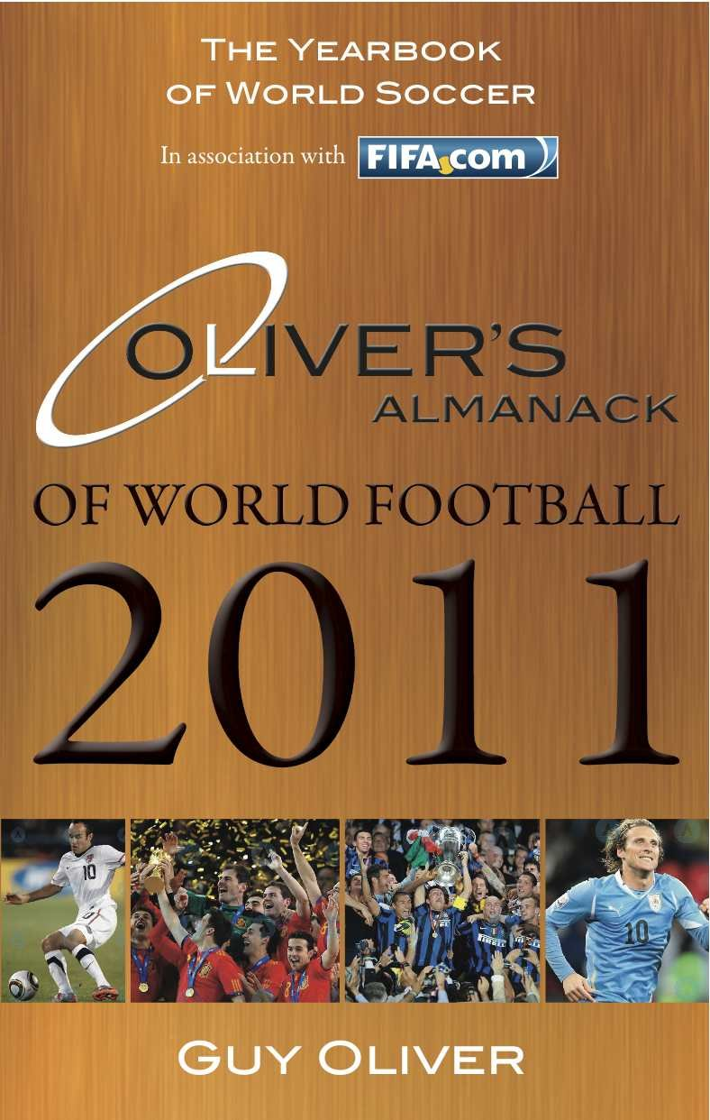 Oliver's Almanack of World Football 2011: The Yearbook of World Soccer. In Association with Fifa.Com pdf