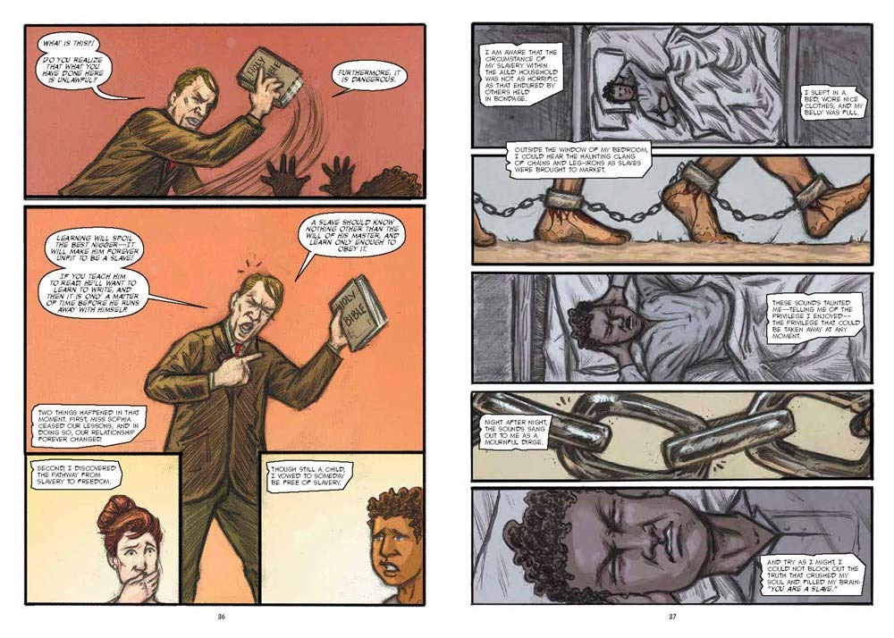 A Graphic Narrative of a Slaves Journey from Bondage to Freedom The Life of Frederick Douglass