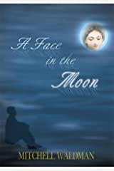 A Face in the Moon Kindle Edition