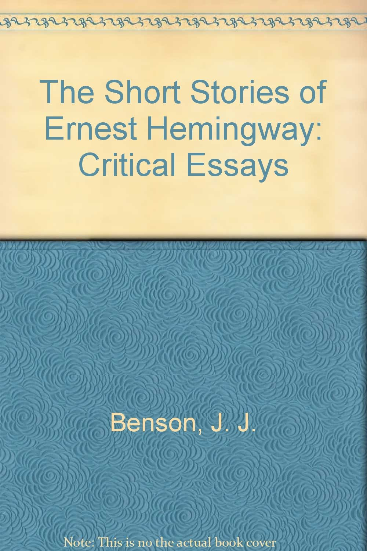 Download The Short Stories Of Ernest Hemingway: Critical Essays read id:wxu7cvs