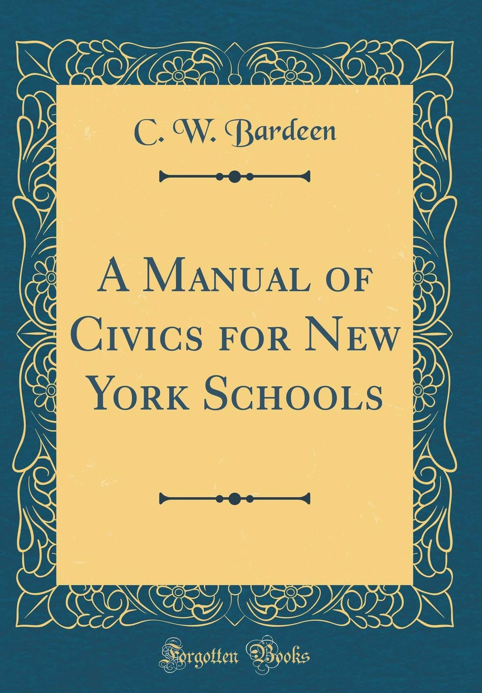 Download A Manual of Civics for New York Schools (Classic Reprint) ebook
