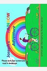 Joseph's Rainbow Adventure Kindle Edition