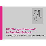 101 Things I Learned ® in Fashion School (English Edition)