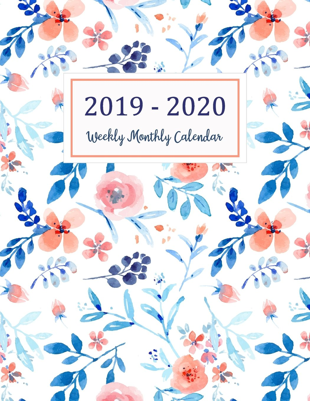 Monthly Calendar Planner 2020 2019 2020 Weekly Monthly Calendar: Two Years   Daily Weekly