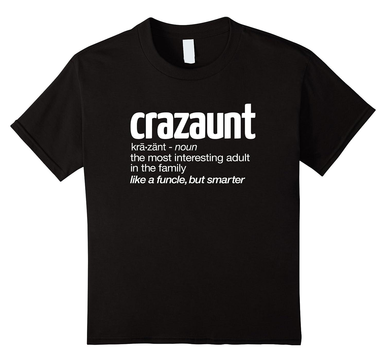Womens Crazaunt Crazy Aunt T shirt
