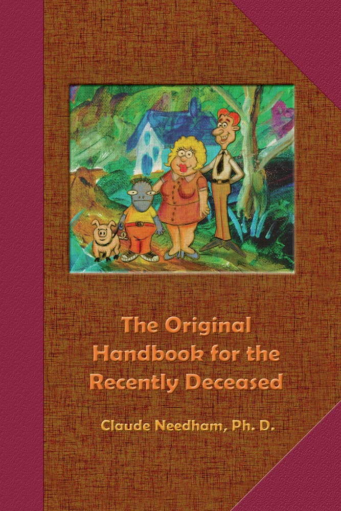 The Original Handbook for the Recently Deceased (Tech Manual-Field Operator's Edition) PDF