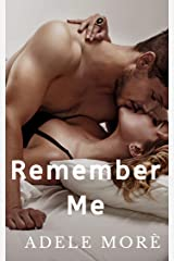 Remember Me: A Brother's Best Friend Stand–Alone Romance Kindle Edition