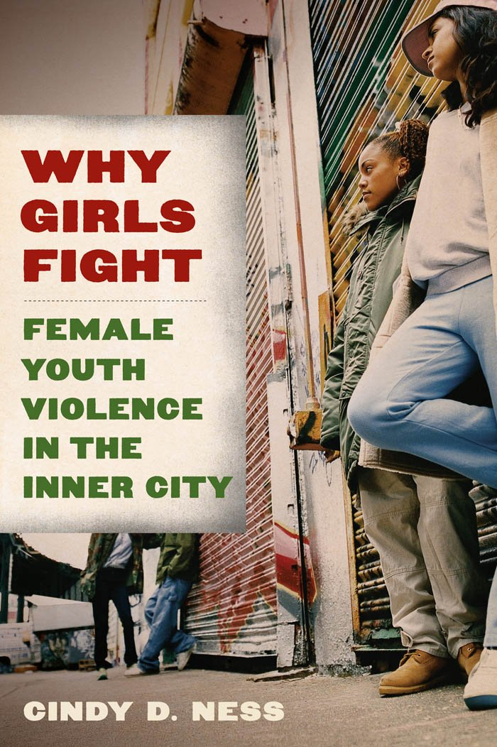 Why Girls Fight Female Youth Violence In The Inner City Amazon Com Br